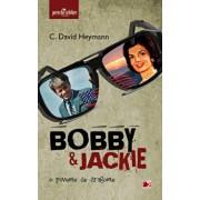Bobby & Jackie. O poveste de dragoste/C. David Heymann
