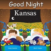 Good Night Kansas, Hardcover/Adam Gamble
