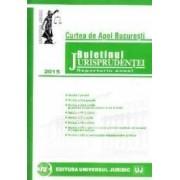 Buletinul Jurisprudentei 2015 Curtea de apel Bucuresti