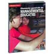 Elemente generale de managementul educaţiei.