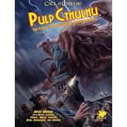 Pulp Cthulhu: Two-Fisted Action and Adventure Against the Mythos, Hardcover/Mike Mason