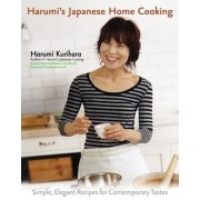Harumi's Japanese Home Cooking: Simple, Elegant Recipes for Contemporary Tastes, Hardcover