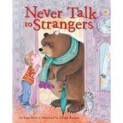Never Talk To Strangers by Irma Joyce