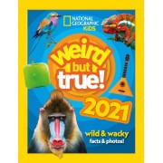 Collins Weird but true! 2021 wild and wacky facts & photos By National Geographic Kids- Hardcover - Age 5-7