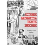 Actiunea informativa Nichita Smochina. Liderul romanilor transnistreni urmarit de Securitate, 1952-1962 (eBook)