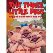 The Three Little Pigs and the Somewhat Bad Wolf, Hardcover