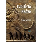 Evolúcia práva(Daniel Šmihula)