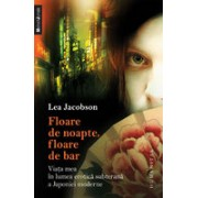 FLOARE DE NOAPTE. FLOARE DE BAR