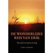 De wonderlijke reis van Erik - Evert Conradie