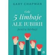 Cele cinci limbaje ale iubirii pentru barbati/Gary Chapman