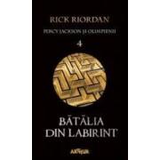 Percy Jackson si Olimpienii Vol. 4 Batalia din labirint - Rick Riordan