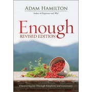Enough Expanded Paperback: Discovering Joy Through Simplicity and Generosity