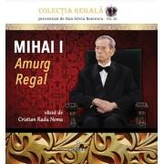 Mihai I. Amurg regal. Album foto