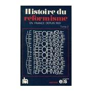 Histoire du réformisme en France depuis 1920 Tome II - Collectif - Livre
