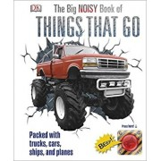 The Big Noisy Book of Things That Go/***