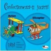 Confectioneaza-ti jucarii - Avion Elicopter