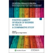 Punitive Liability of Heads of Business in the Eu: a Comparative Study, Ligeti, Cedam, 2018, Libri, Diritto penale e processuale