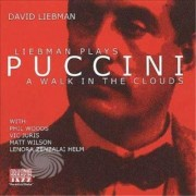 Video Delta Liebman,David - Liebman Plays Puccini-Walk In - CD