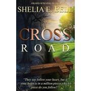 Cross Road, Paperback/Shelia E. Bell