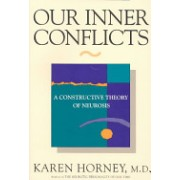 Our Inner Conflicts - A Constructive Theory of Neurosis (Horney Karen)(Paperback) (9780393309409)