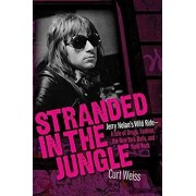 Stranded in the Jungle: Jerry Nolan's Wild Ride - A Tale of Drugs, Fashion, the New York Dolls, and Punk Rock, Paperback
