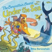 The Berenstain Bears Under the Sea, Paperback