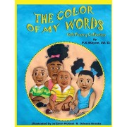 The Color of My Words: Kids Poetry Collection, Paperback/P. K. Wayne