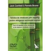 Tehnica de vindecare prin tapping, pentru atingerea succesului suprem/Jack Canfield, Pamela Brunner