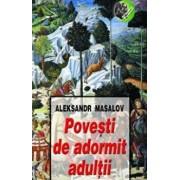 Povesti de adormit adultii/Aleksandr Masalov