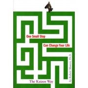 One Small Step Can Change Your Life: The Kaizen Way, Hardcover