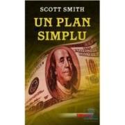 Un plan simplu - Scott Smith