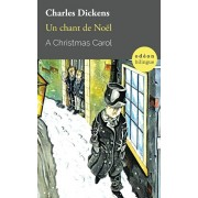 A Christmas Carol / Un chant de Nol: Bilingual Classic (English-French Side-by-Side), Paperback/Charles Dickens