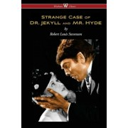 Strange Case of Dr. Jekyll and Mr. Hyde (Wisehouse Classics Edition), Paperback