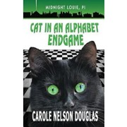Cat in an Alphabet Endgame: A Midnight Louie Mystery, Paperback/Carole Douglas