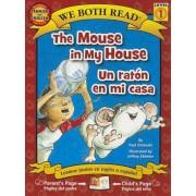 The Mouse in My House/Un Raton En Mi Casa, Paperback