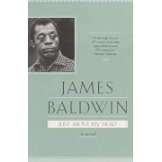 Just Above My Head, Paperback/James Baldwin