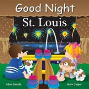 Good Night St Louis, Hardcover/Adam Gamble