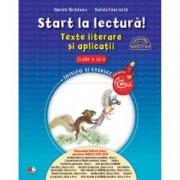 Start la lectura Texte literare si aplicatii. Clasa III-a