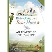 We're Going on a Bear Hunt: My Adventure Field Guide, Paperback/Bear Hunt Films Ltd