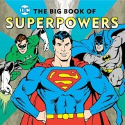 The Big Book of Superpowers, Hardcover