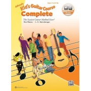 Alfred's Kid's Guitar Course Complete: The Easiest Guitar Method Ever!, Book & Online Video/Audio/Software, Paperback