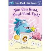 You Can Read, Pout-Pout Fish!, Hardcover/Deborah Diesen