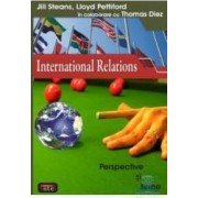 International relations. Perspective si teme - Jill Steans