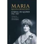 Jurnal De Razboi 1916-1917 - Maria Regina Romaniei