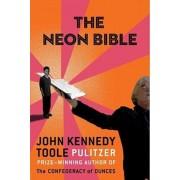 Neon Bible, Paperback/John Kennedy Toole