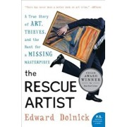 The Rescue Artist: A True Story of Art, Thieves, and the Hunt for a Missing Masterpiece, Paperback/Edward Dolnick