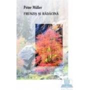 Frunzis si radacina - Peter Muller