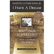 I Have a Dream - Special Anniversary Edition: Writings and Speeches That Changed the World, Paperback/Martin Luther King Jr.