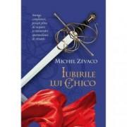 Iubirile lui Chico. Cavalerii Pardaillan Vol. 7