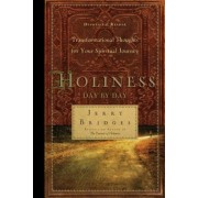 Holiness Day by Day: Transformational Thoughts for Your Spiritual Journey, Paperback